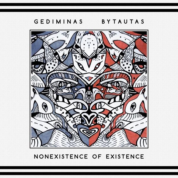 muzikos albumas, music album, cover, viršelis, Gediminas Bytautas, Nonexistence of existence