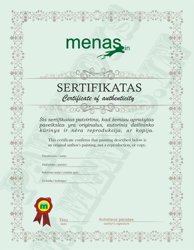 Autentiškumo sertifikatas, patvirtinantis kad šis paveikslas yra autentiškas dailininko meno kūrinys.